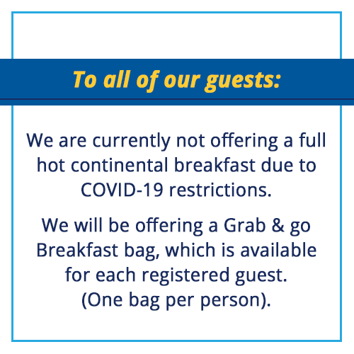 No full continental breakfast due to COVID-19